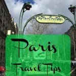 PARIS: Stylish, Practical Tips For Your Trip Including Where to Eat and Stay