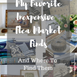 GREAT Inexpensive Flea Market Items To LOOK FOR NOW!