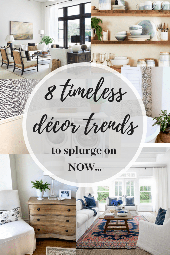 Timeless but hot Trends in decor